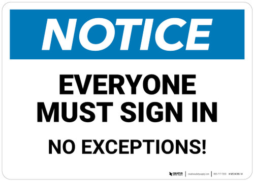 Notice: Everyone Must Sign In   - Wall Sign
