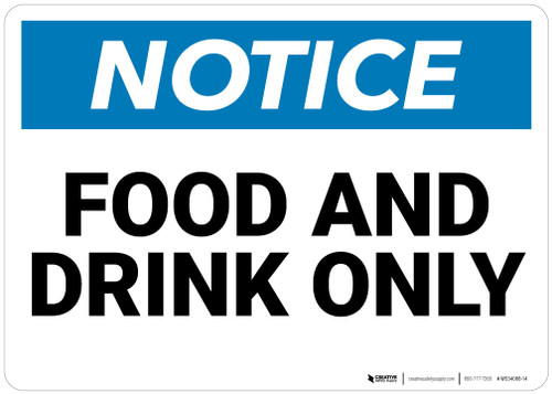 Notice: Food And Drink  - Wall Sign