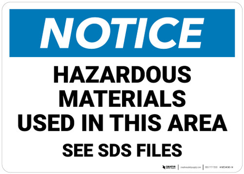 Notice: Hazardous Materials Used In This Area   - Wall Sign