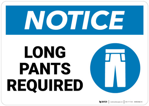 Notice: Long Pants Required   - Wall Sign