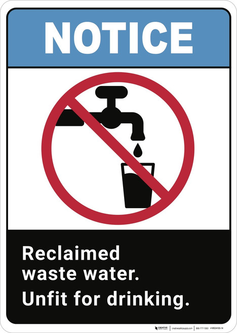 Notice: Reclaimed Waste Water Unfit For Drinking ANSI - Wall Sign