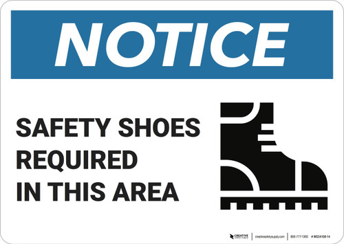 Notice: Safety Shoes Required In This Area  - Wall Sign