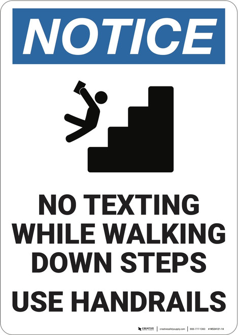 Notice: Stair Safety No Texting Use Handrails - Wall Sign