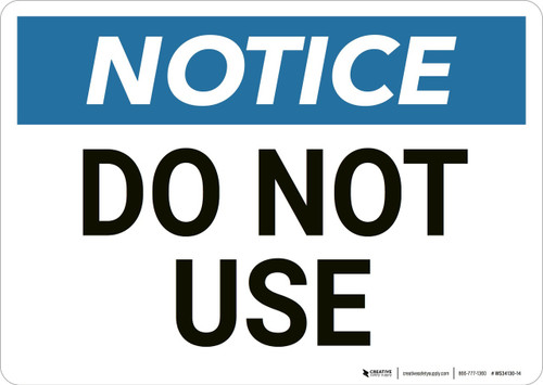 Notice: Do Not Use - Wall Sign