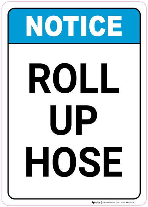 Notice: Fire Hose/ Roll Up Hose - Wall Sign