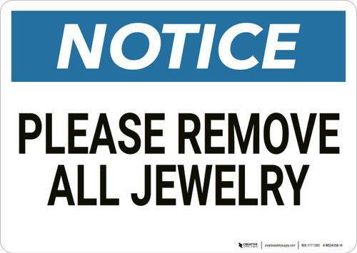 Notice: Please Remove Jewelry - Wall Sign