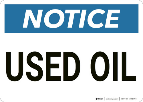 Notice: Used Oil - Wall Sign