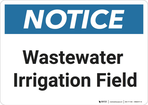 Notice: Wastewater Irrigation Field - Wall Sign