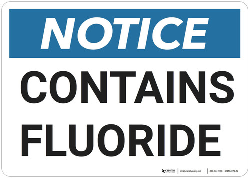 Notice: Contains Fluoride - Wall Sign