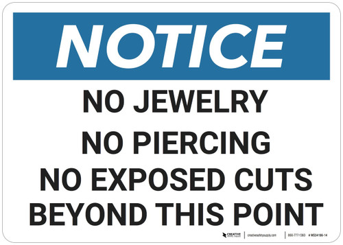 Notice: No Jewelry Piercings Exposed Cuts - Wall Sign