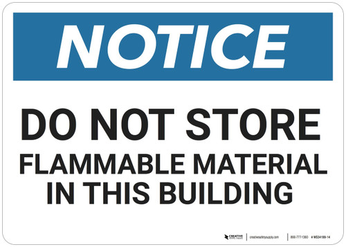 Notice: Notice Do Not Store - Wall Sign