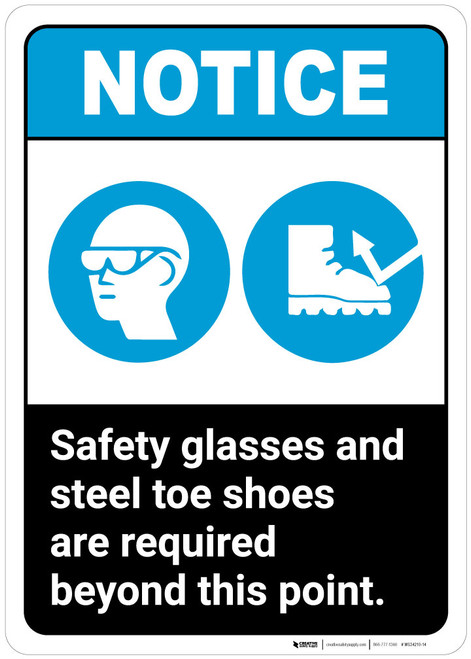 Notice: Safety Glasses Steel Toe Shoes Required - Wall Sign