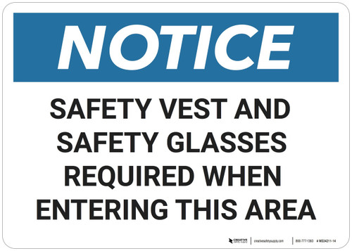 Notice: Safety Vest Glasses Required - Wall Sign