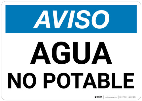 Notice: Non Potable Water - Spanish - Wall Sign