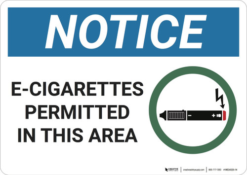 Notice: E Cigarettes Permitted In This Area - Wall Sign