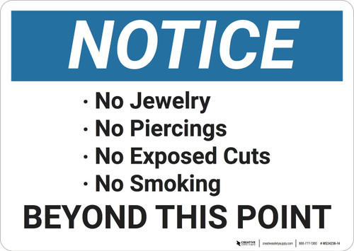 Notice: No Jewelry Piercings Or Smoking - Wall Sign