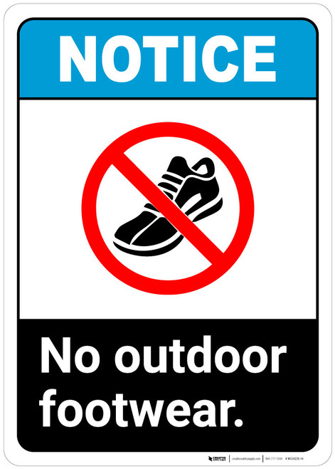 Notice: No Outdoor Footwear - Wall Sign