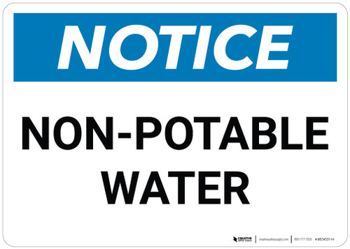 Notice: Non Potable Water - Wall Sign