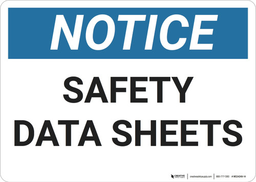Notice: Safety Data Sheets - Wall Sign