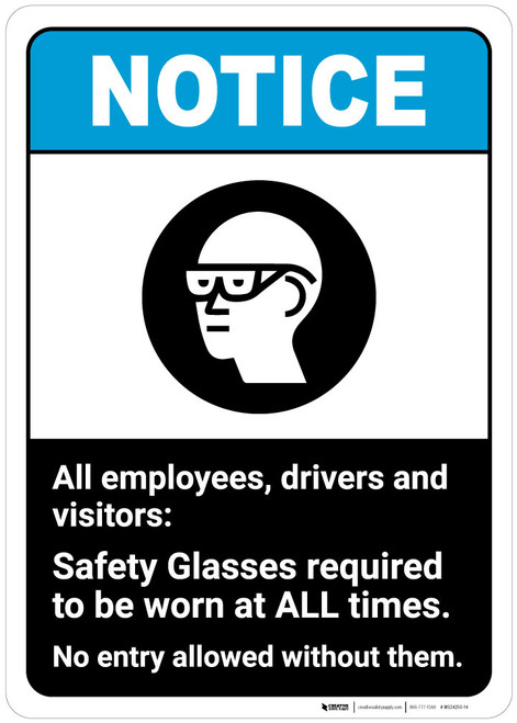 Notice: Safety Glasses Required ANSI - Wall Sign