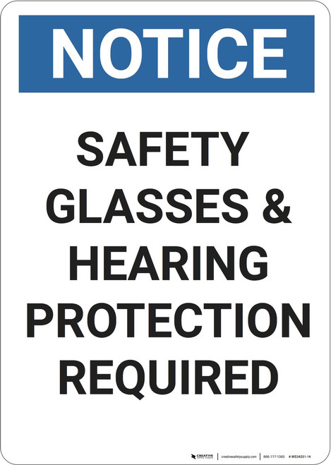 Notice: Safety Glasses Required  - Wall Sign