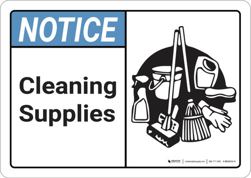 Notice: Cleaning Supplies ANSI - Wall Sign