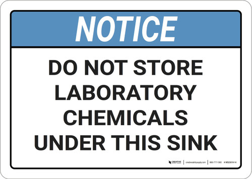 Notice: Do Not Store Laboratory Chemicals Under Sink ANSI - Wall Sign