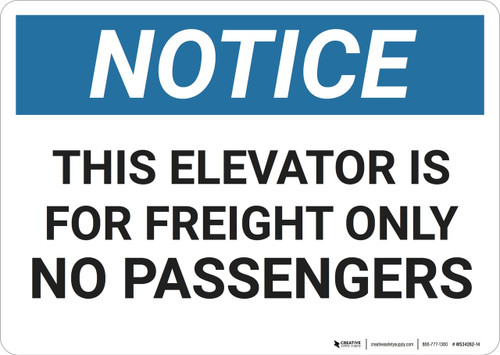 Notice: Elevator Freight Passengers - Wall Sign