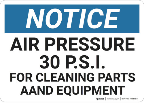 Notice: Gas Air Pressure Psi Cleaning - Wall Sign
