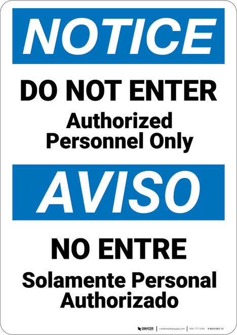 Notice: Do Not Enter Authorized Personnel Only Bilingual Spanish - Wall Sign
