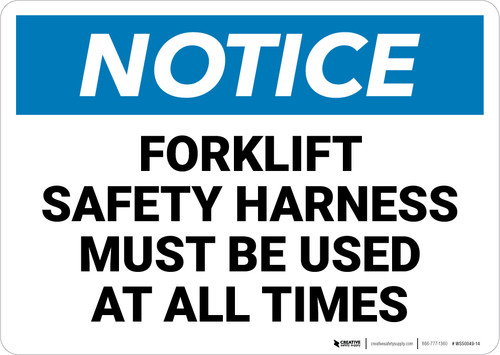 Notice: Forklift Safety Harness Must Be Used - Wall Sign