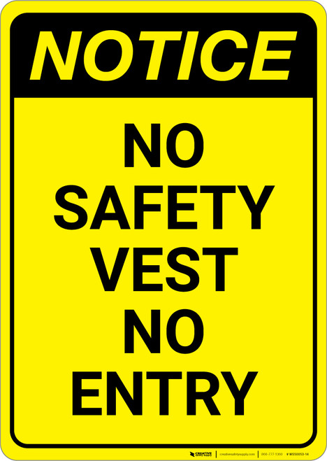 Notice: Yellow No Safety Vest No Entry - Wall Sign