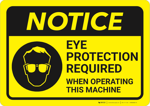 Notice: Yellow Eye Protection Operating Machine - Wall Sign
