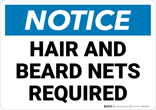 Notice: Hair Beard Nets Required - Wall Sign