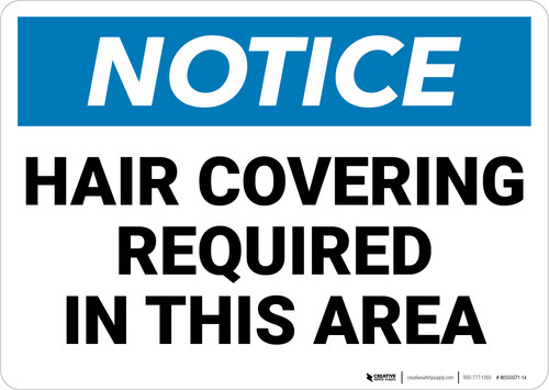 Notice: Hair Covering Required in This Area - Wall Sign