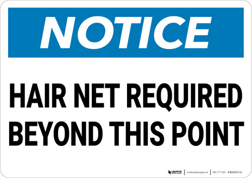 Notice: Hair Net Required Beyond This Point - Wall Sign