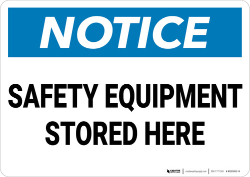 Notice: Safety Equipment Stored Here - Wall Sign