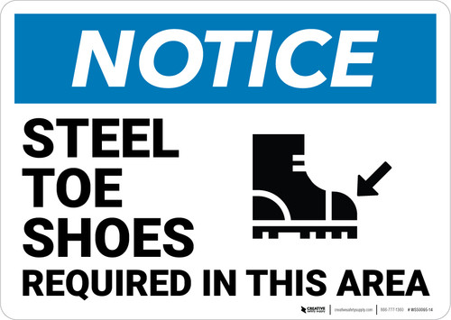 Notice: Steel Toe Shoes Required in This Area - Wall Sign