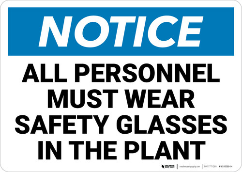 Notice: All Personnel Must Wear Safety Glasses - Wall Sign