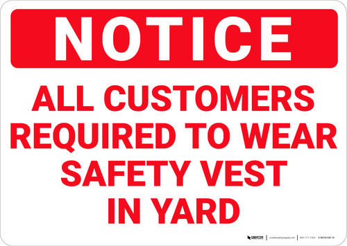 Notice: Customers Required to Wear Safety Vest in Yard - Wall Sign
