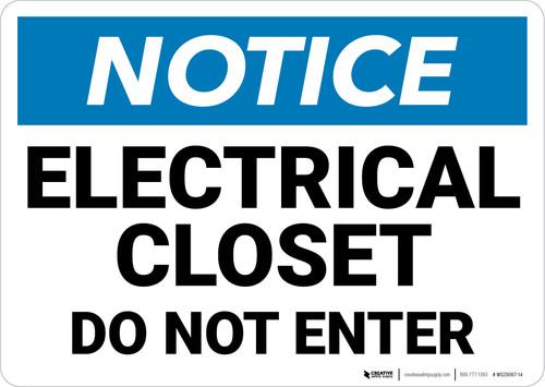 Notice: Electrical Closet Do Not Enter - Wall Sign