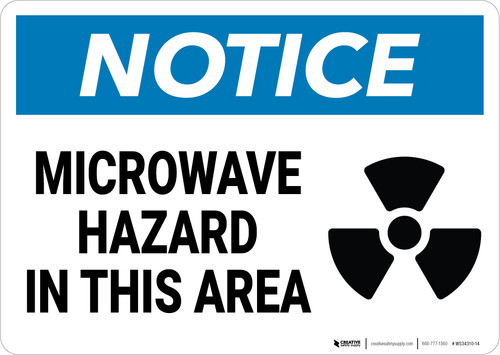 Notice: Microwave Hazard in This Area - Wall Sign