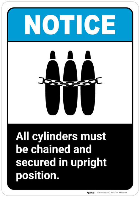 Notice: All Cylinders Be Chained Secured Upright Position - Wall Sign