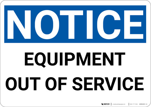 Notice: Equipment Out Of Service - Wall Sign