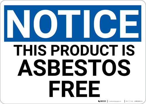 Notice: Public Health Product is Asbestos Free - Wall Sign