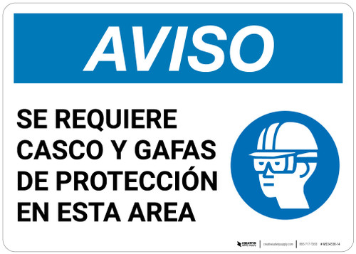 Notice: Spanish Helmet And Goggles Required In Area - Wall Sign