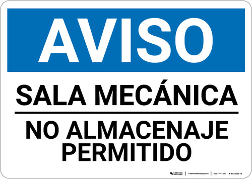 Notice: Spanish Mechanical Room No Storage - Wall Sign