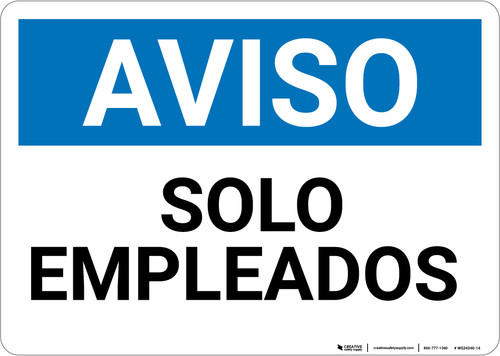 Notice: Spanish Solo Empleados Employees Only - Wall Sign