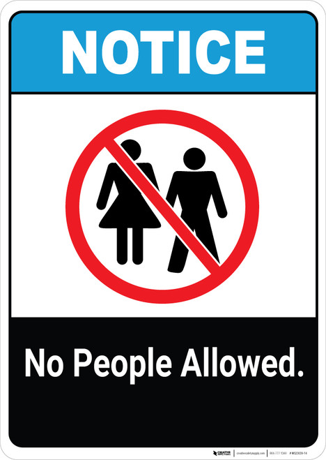 Notice: No People Allowed - Wall Sign