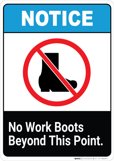 Notice: No Work Boots Beyond This Point - Wall Sign